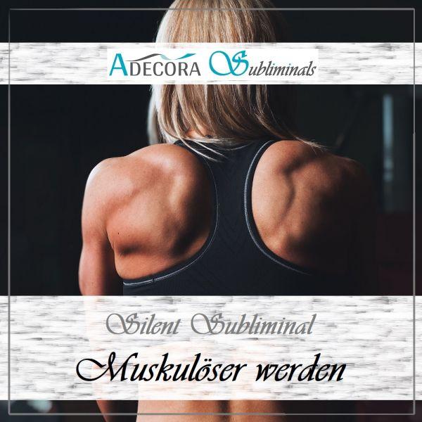 Muskulöser werden