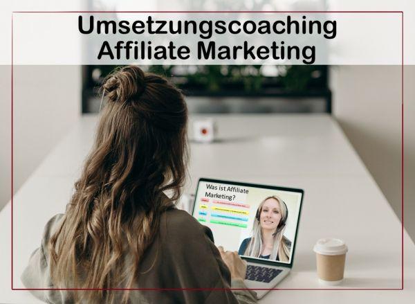 Umsetzungscoaching Affiliate Marketing