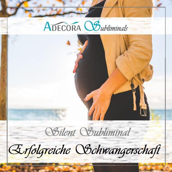 Erfolgreiche Schwangerschaft