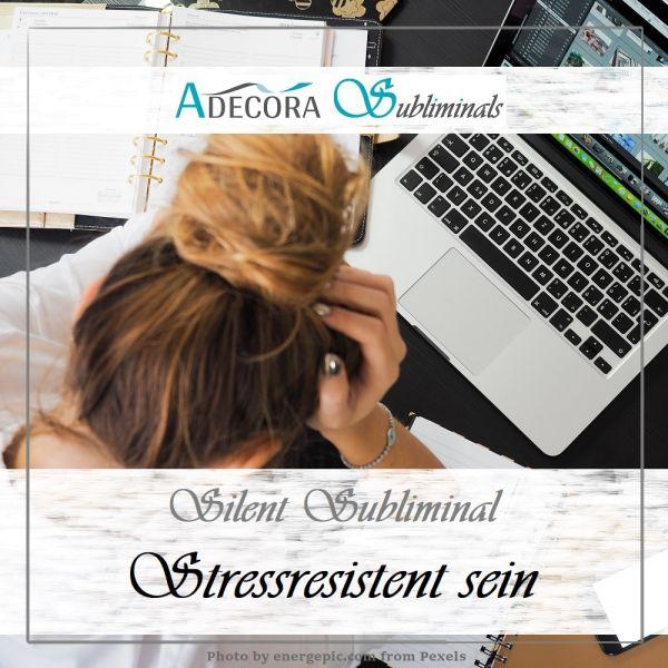 Stressresistent sein